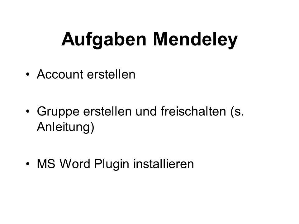 Aufgaben Mendeley Account erstellen