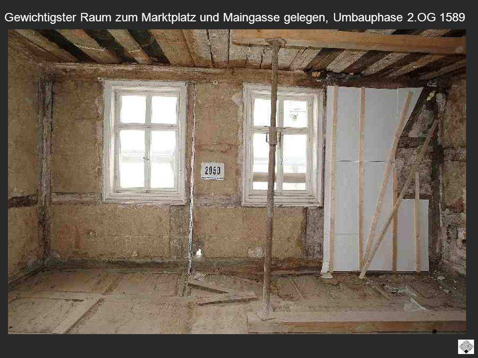 Gewichtigster Raum zum Marktplatz und Maingasse gelegen, Umbauphase 2