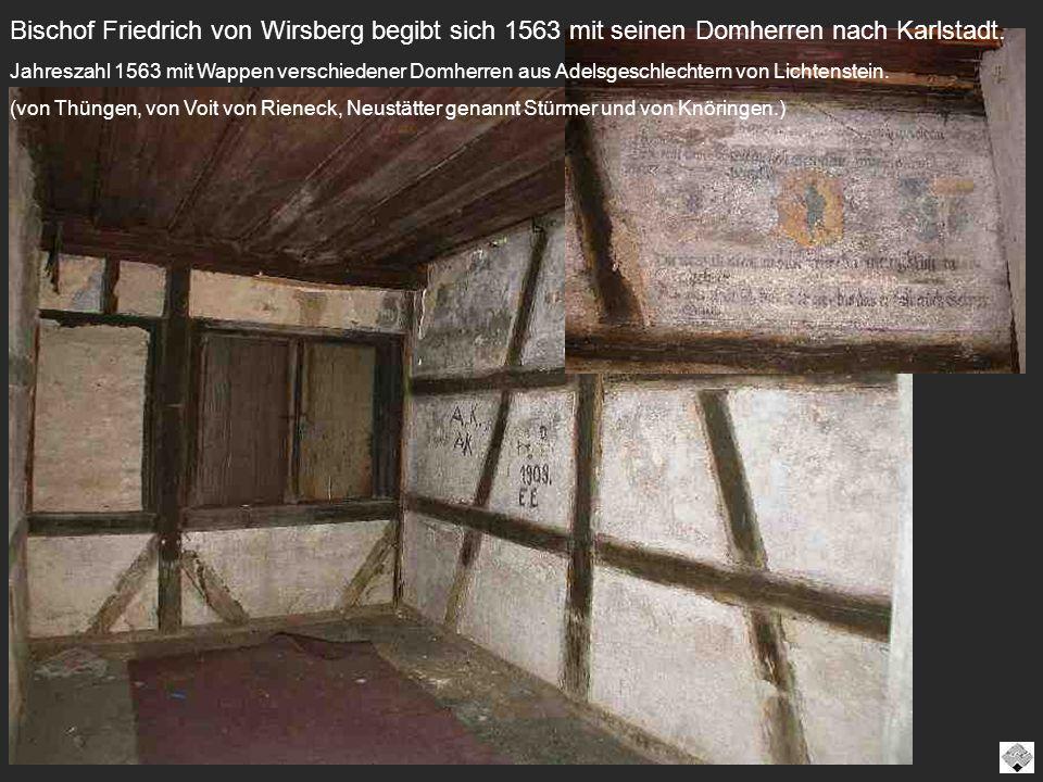 Bischof Friedrich von Wirsberg begibt sich 1563 mit seinen Domherren nach Karlstadt.