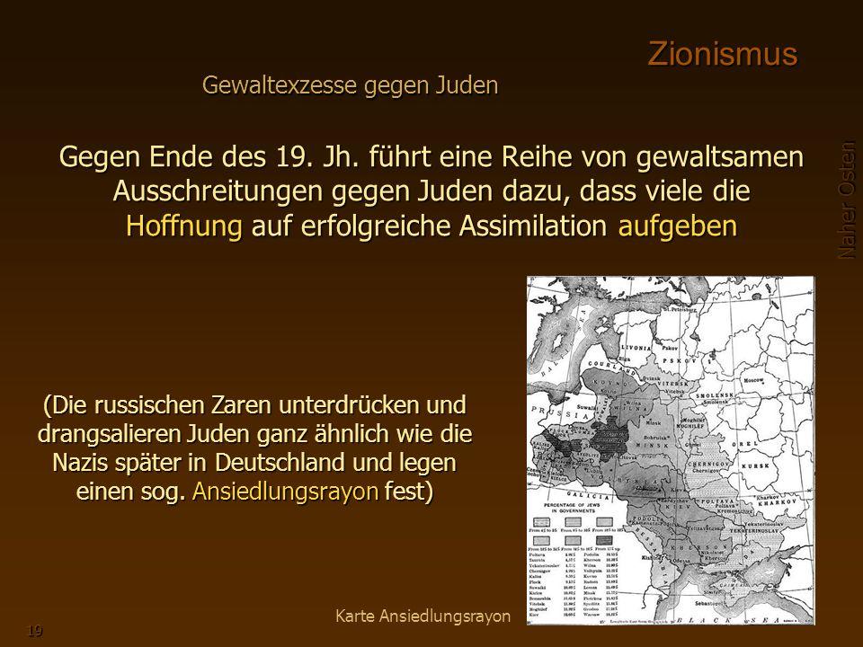 Zionismus Gewaltexzesse gegen Juden.