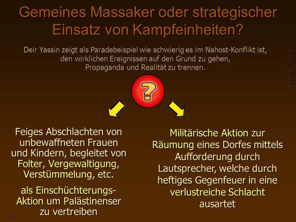 Gemeines Massaker oder strategischer Einsatz von Kampfeinheiten