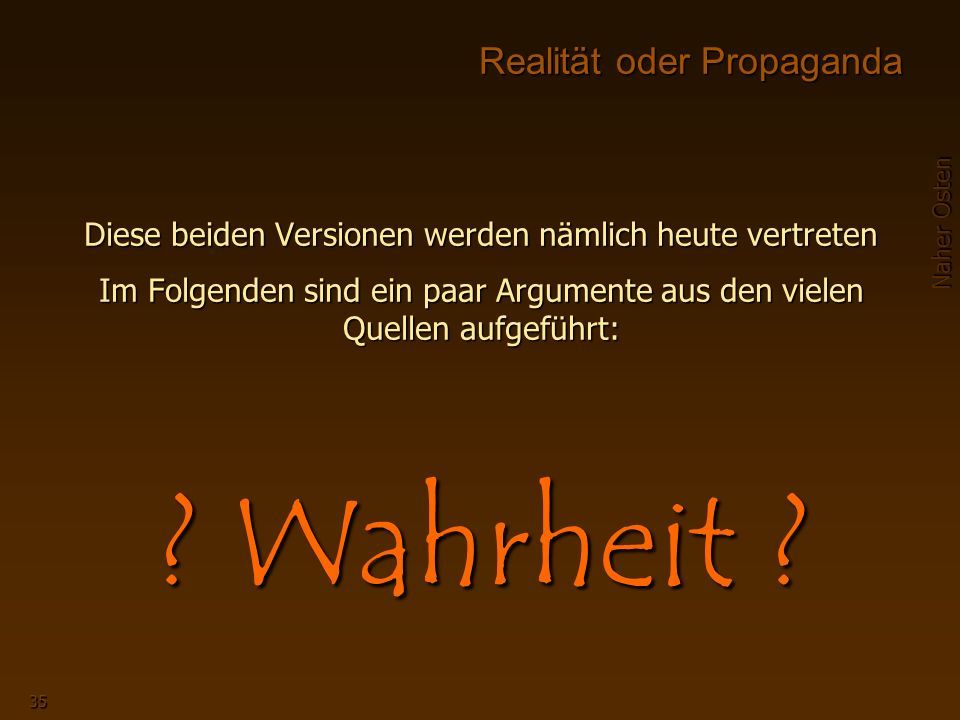 Realität oder Propaganda