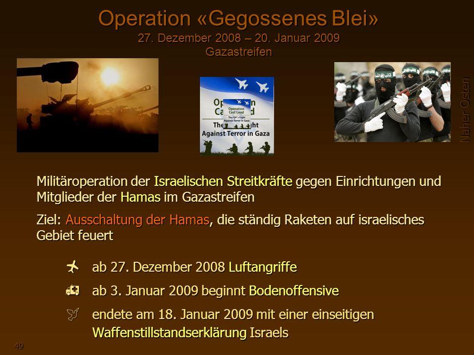 Operation «Gegossenes Blei» 27. Dezember 2008 – 20