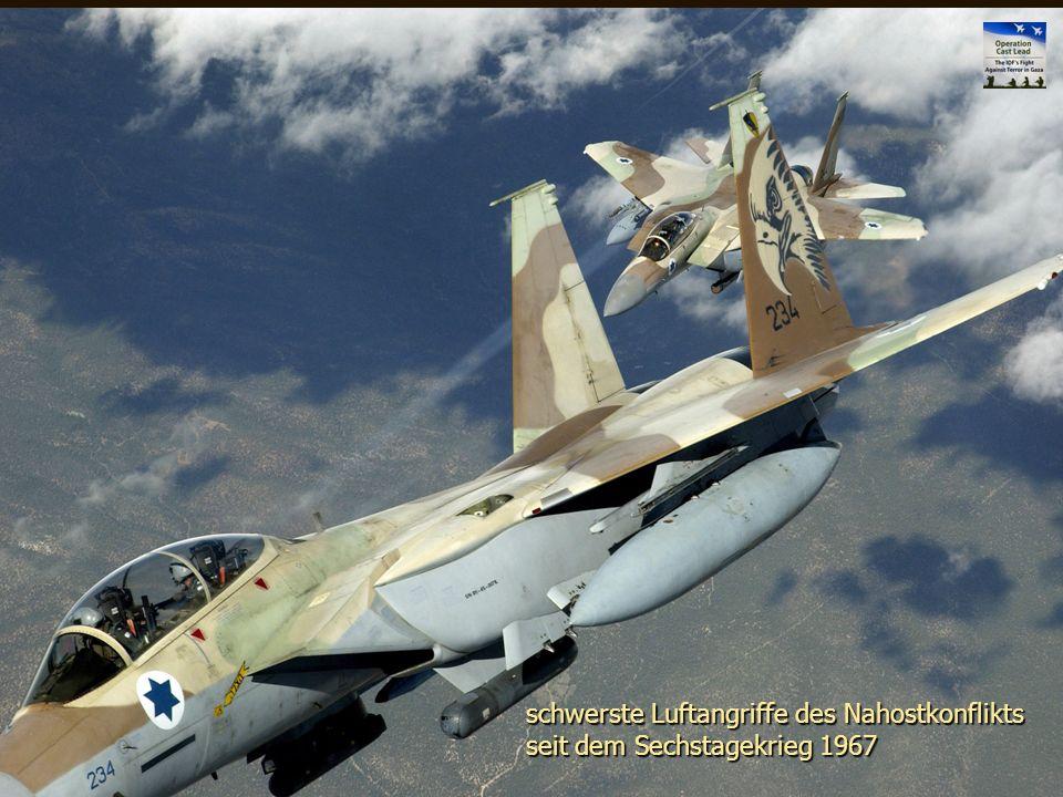 schwerste Luftangriffe des Nahostkonflikts