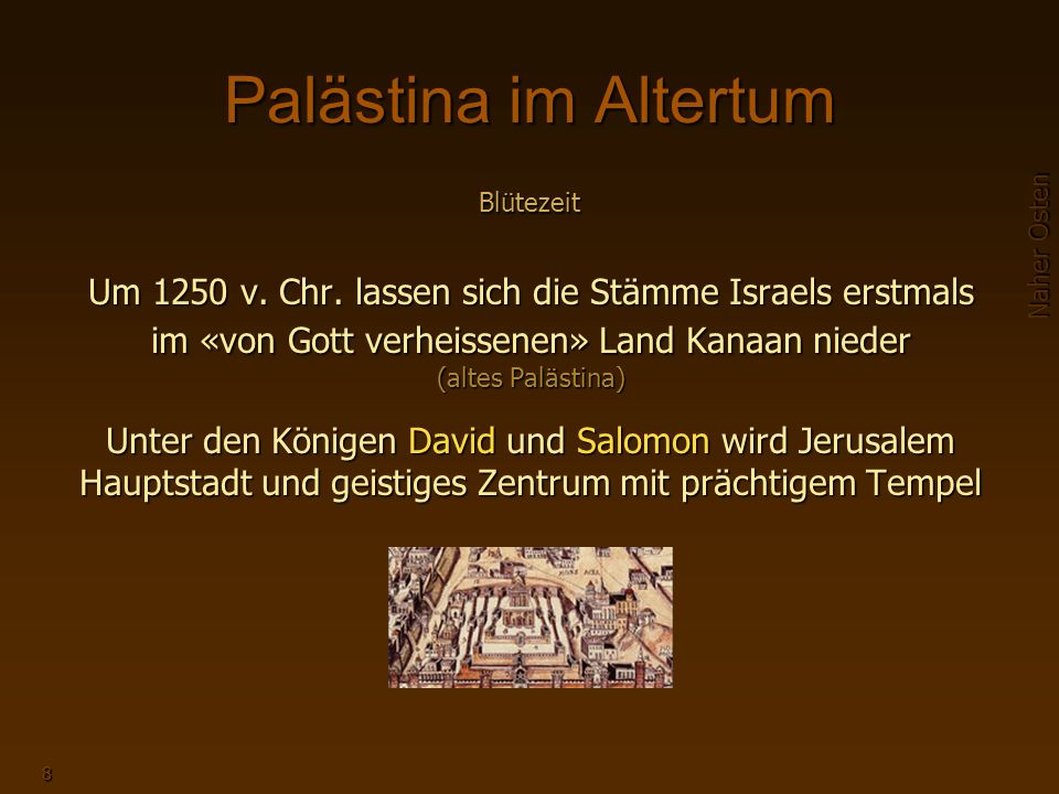 Palästina im Altertum Blütezeit.