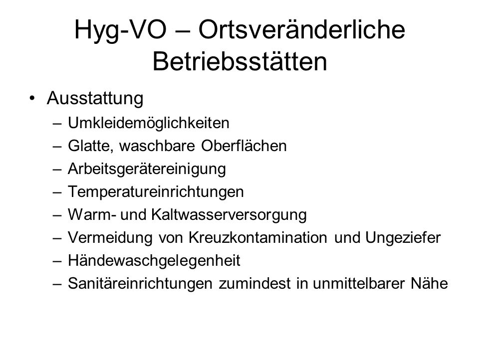 Hyg-VO – Ortsveränderliche Betriebsstätten