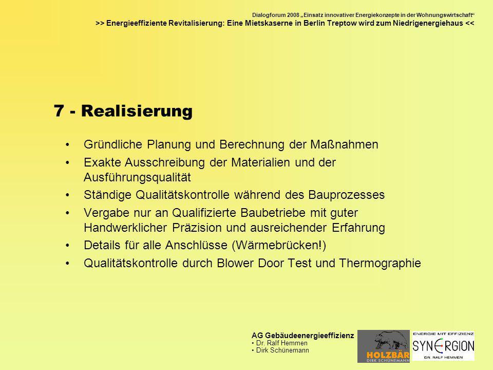 7 - Realisierung Gründliche Planung und Berechnung der Maßnahmen