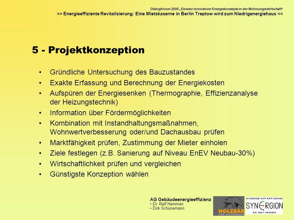 5 - Projektkonzeption Gründliche Untersuchung des Bauzustandes