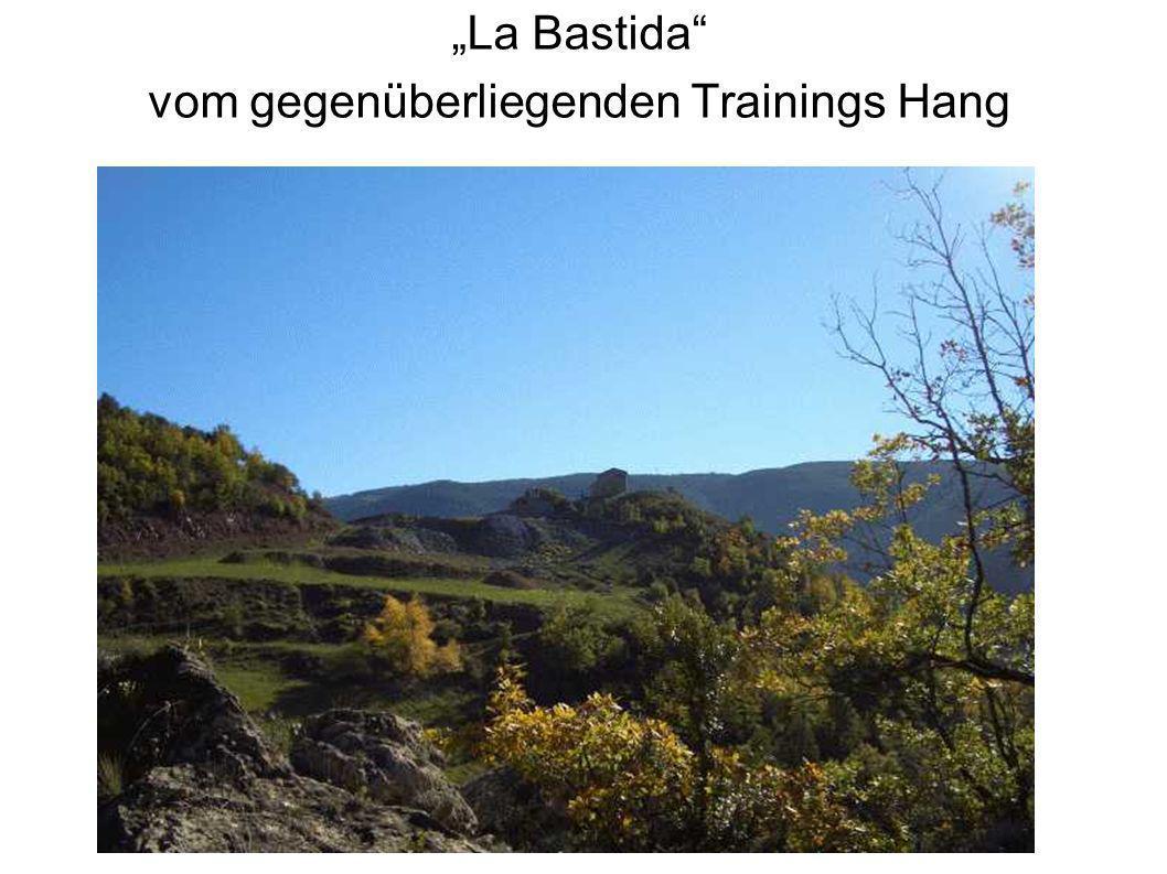 """La Bastida vom gegenüberliegenden Trainings Hang"