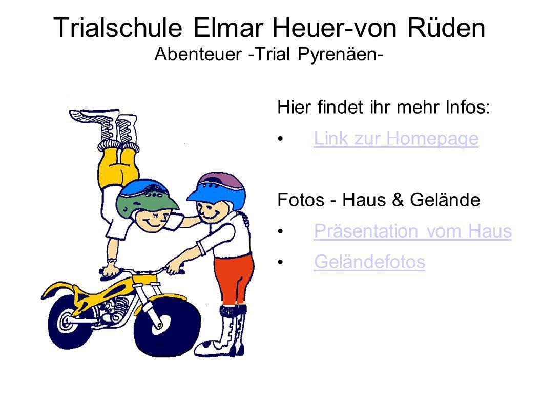 Trialschule Elmar Heuer-von Rüden Abenteuer -Trial Pyrenäen-