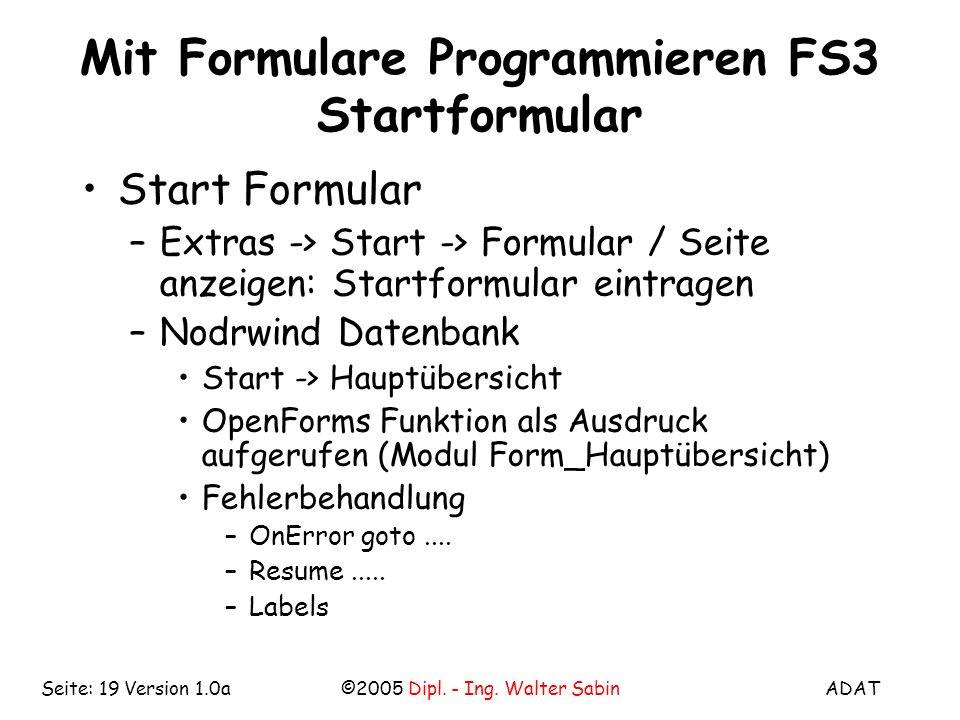 Mit Formulare Programmieren FS3 Startformular