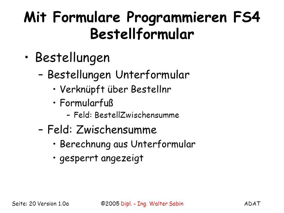 Mit Formulare Programmieren FS4 Bestellformular