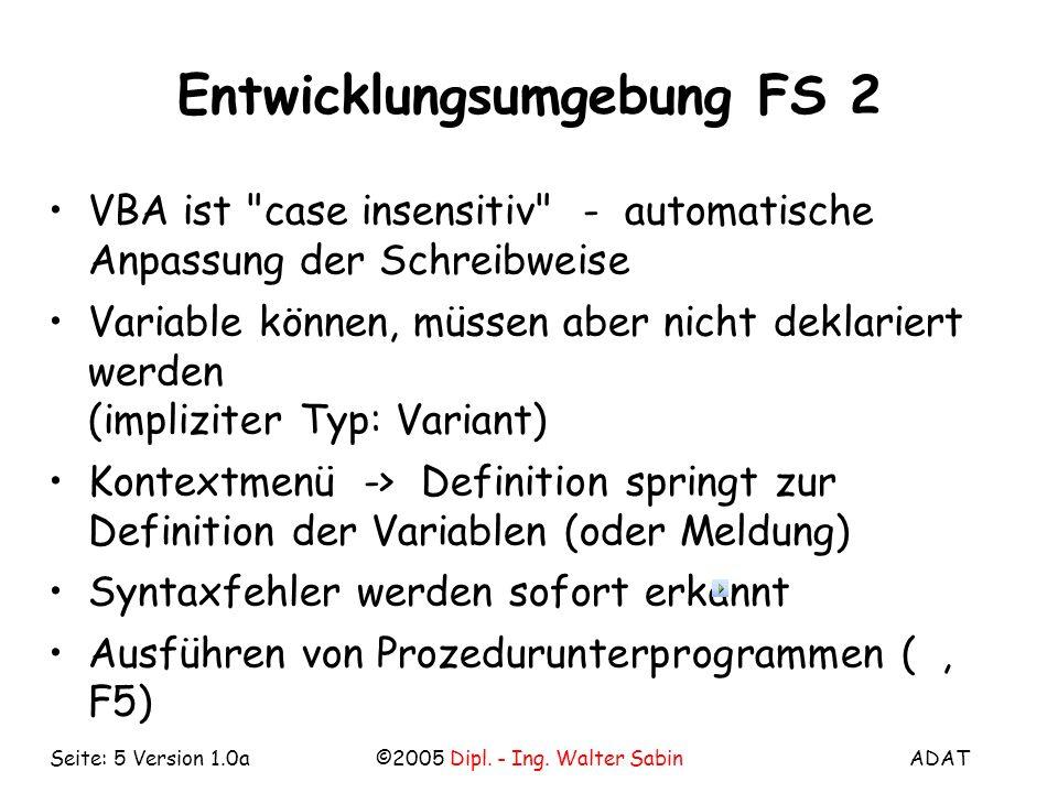 Entwicklungsumgebung FS 2