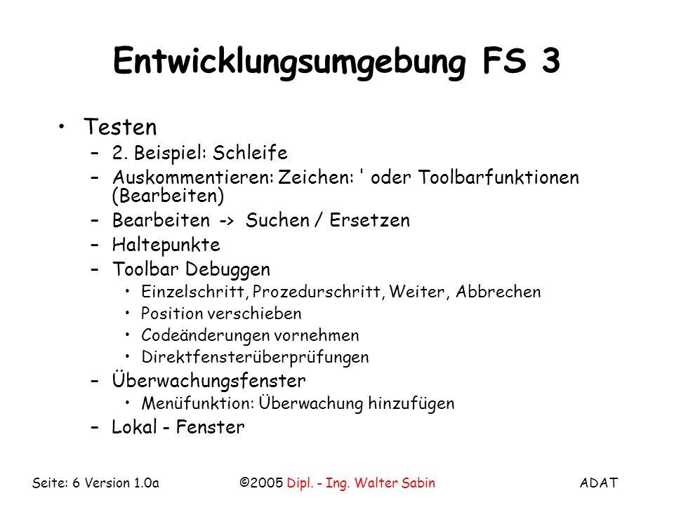 Entwicklungsumgebung FS 3