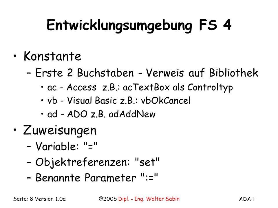 Entwicklungsumgebung FS 4