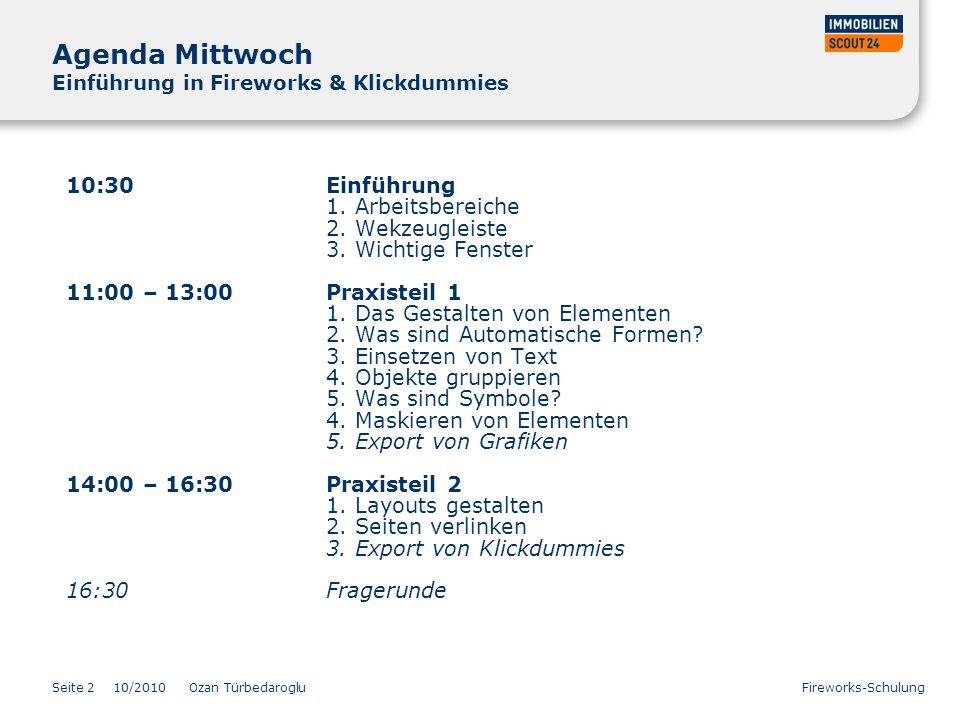 Agenda Mittwoch Einführung in Fireworks & Klickdummies