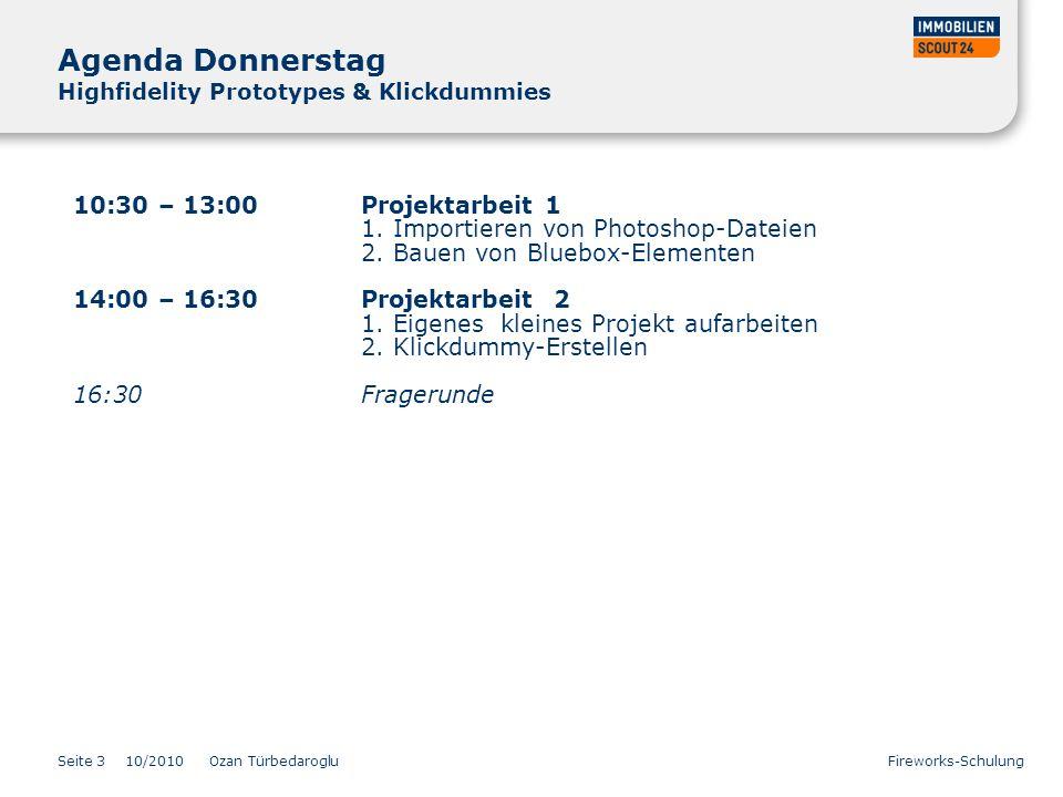 Agenda Donnerstag Highfidelity Prototypes & Klickdummies
