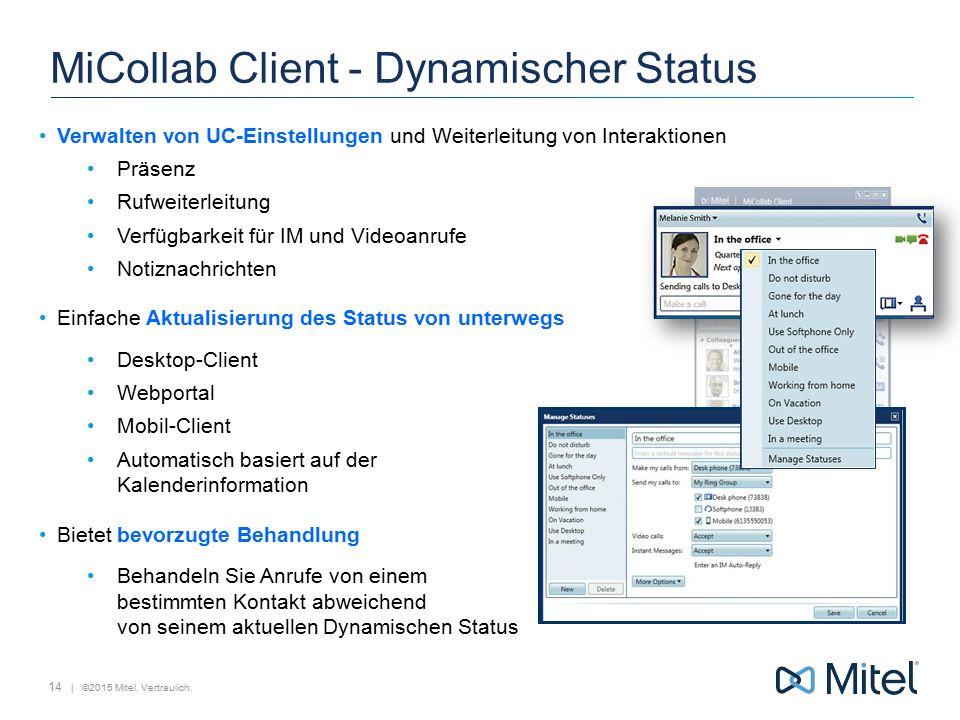 MiCollab Client - Dynamischer Status