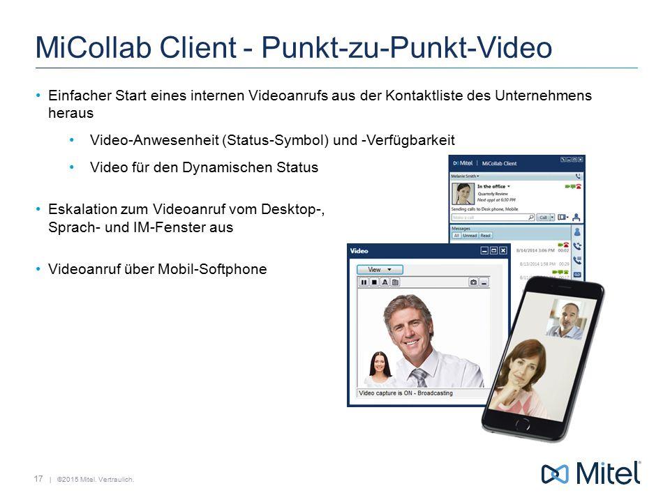 MiCollab Client - Punkt-zu-Punkt-Video