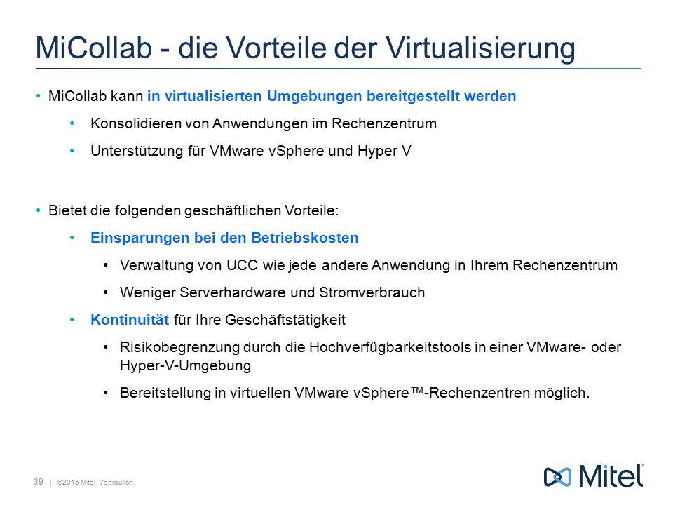 MiCollab - die Vorteile der Virtualisierung