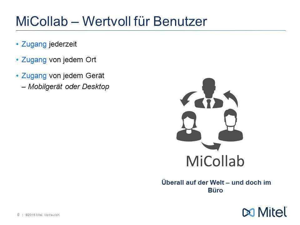 MiCollab – Wertvoll für Benutzer