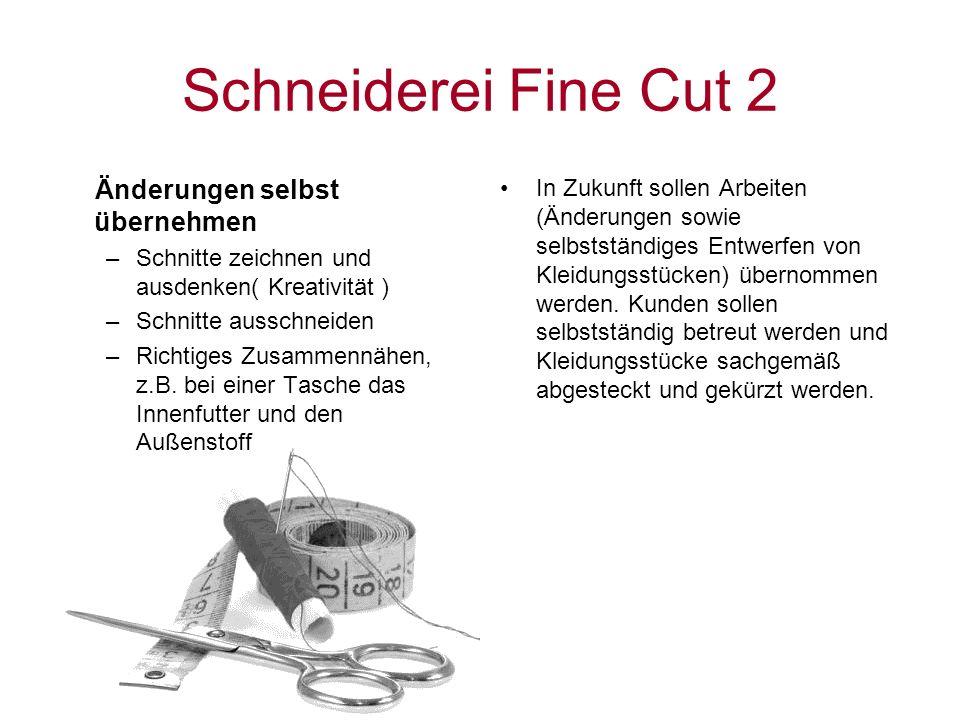 Schneiderei Fine Cut 2 Änderungen selbst übernehmen