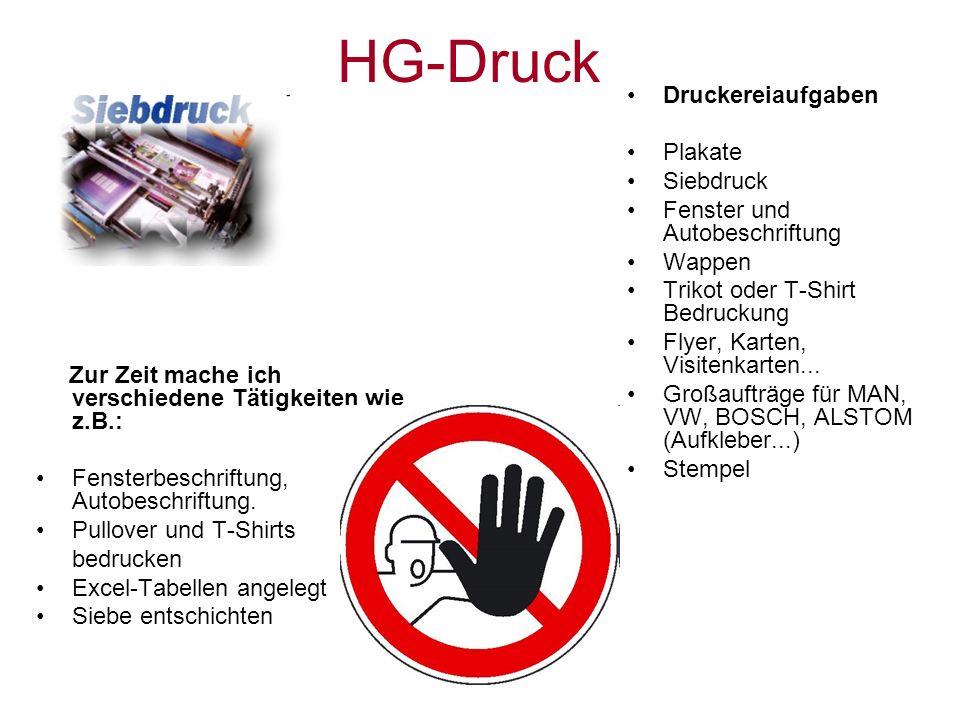 HG-Druck Druckereiaufgaben Plakate Siebdruck