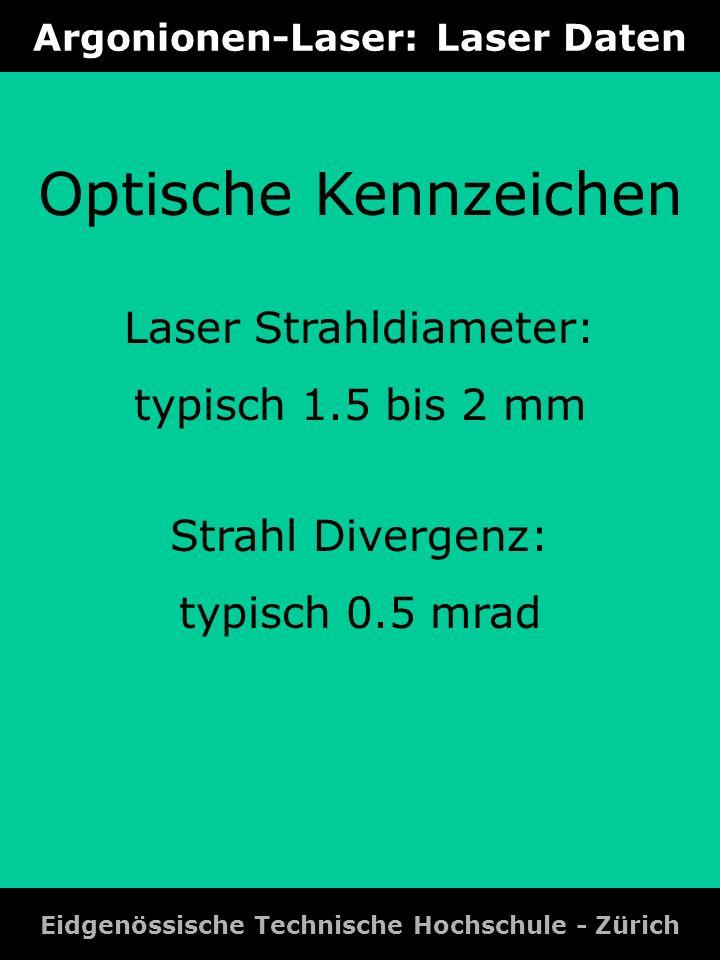 Argonionen-Laser: Laser Daten