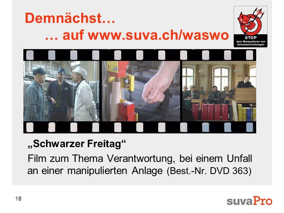 Demnächst… … auf www.suva.ch/waswo