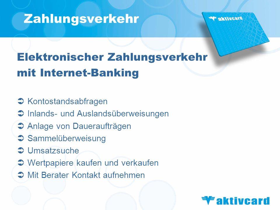 Zahlungsverkehr Elektronischer Zahlungsverkehr mit Internet-Banking