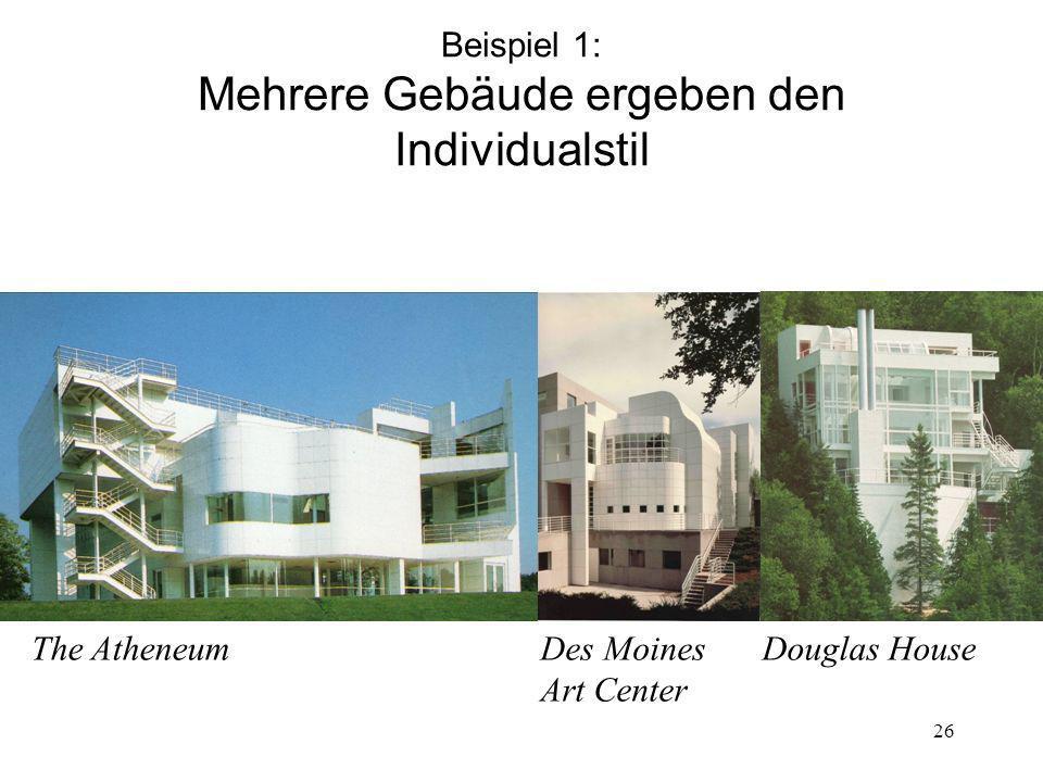 Beispiel 1: Mehrere Gebäude ergeben den Individualstil