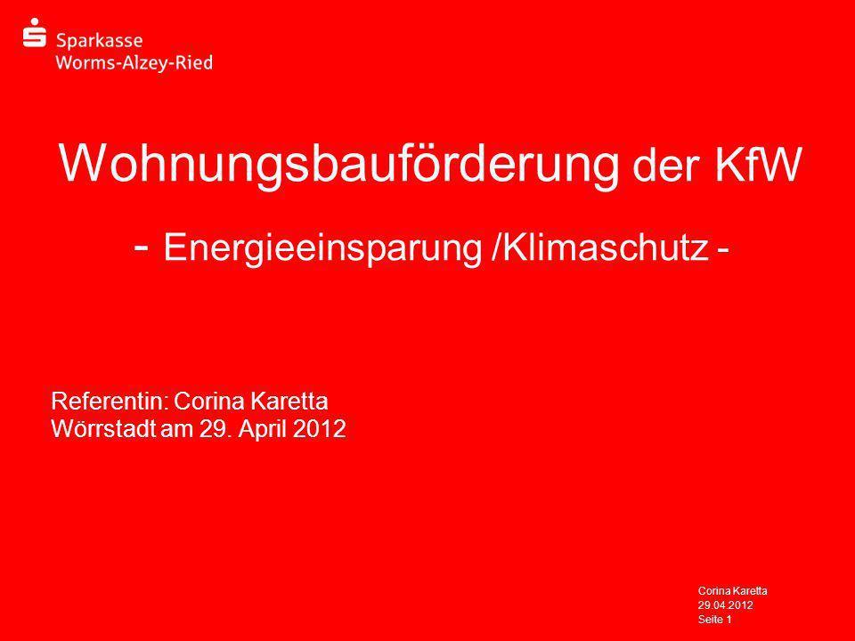 Wohnungsbauförderung der KfW - Energieeinsparung /Klimaschutz -