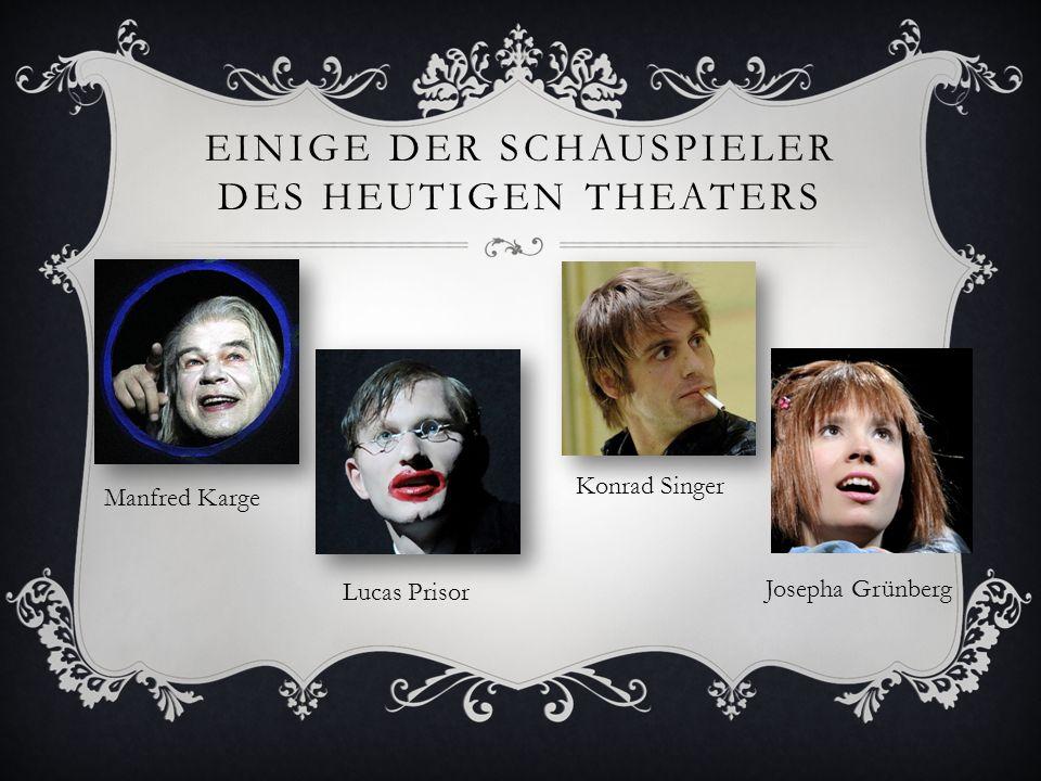 Einige der Schauspieler des heutigen Theaters