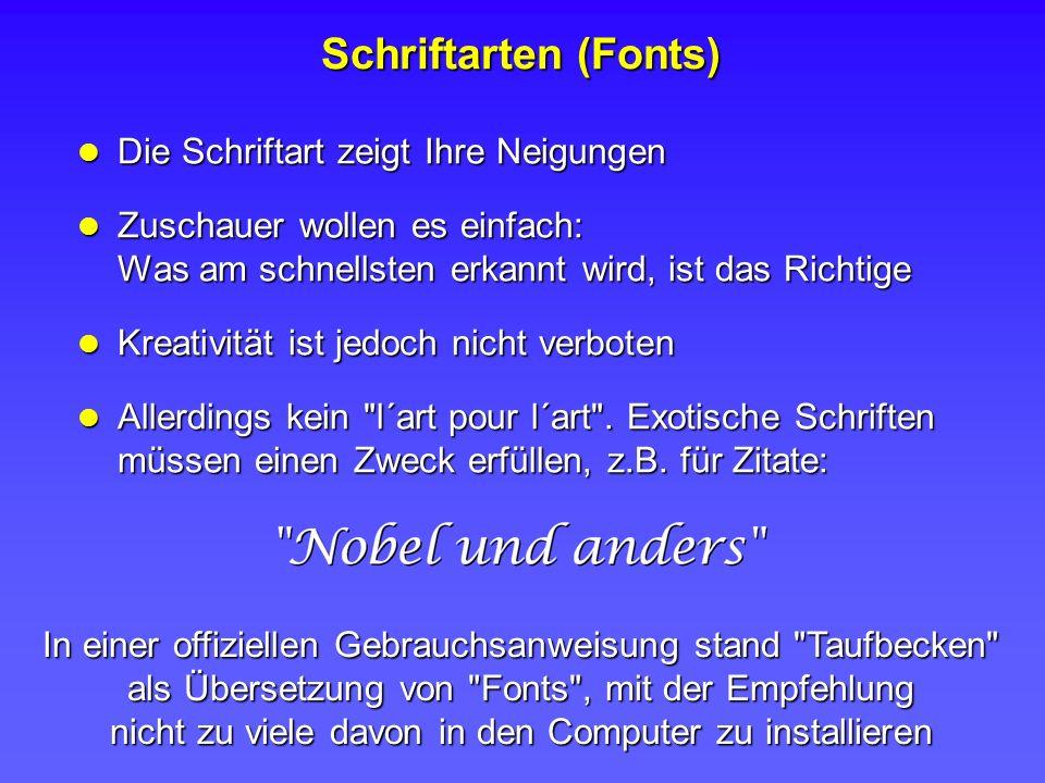 Schriftarten (Fonts) Die Schriftart zeigt Ihre Neigungen