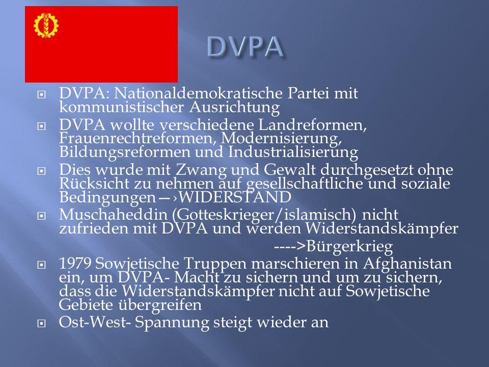 DVPA DVPA: Nationaldemokratische Partei mit kommunistischer Ausrichtung.