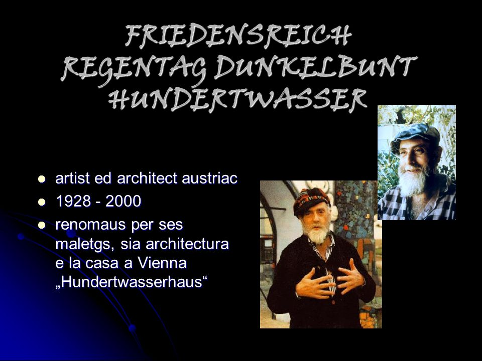 FRIEDENSREICH REGENTAG DUNKELBUNT HUNDERTWASSER