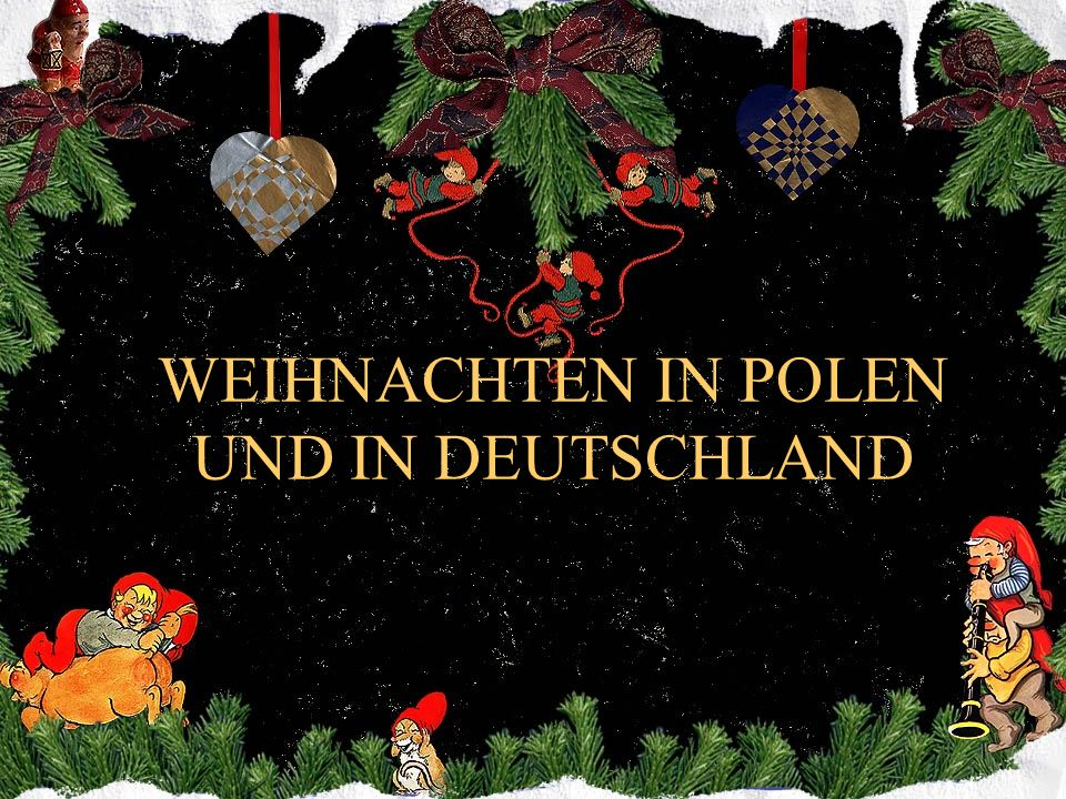 weihnachten in polen und in deutschland ppt video online herunterladen. Black Bedroom Furniture Sets. Home Design Ideas