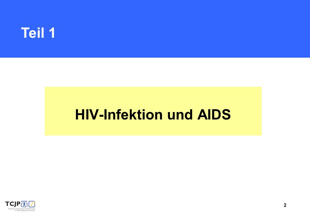 HIV-Infektion und AIDS
