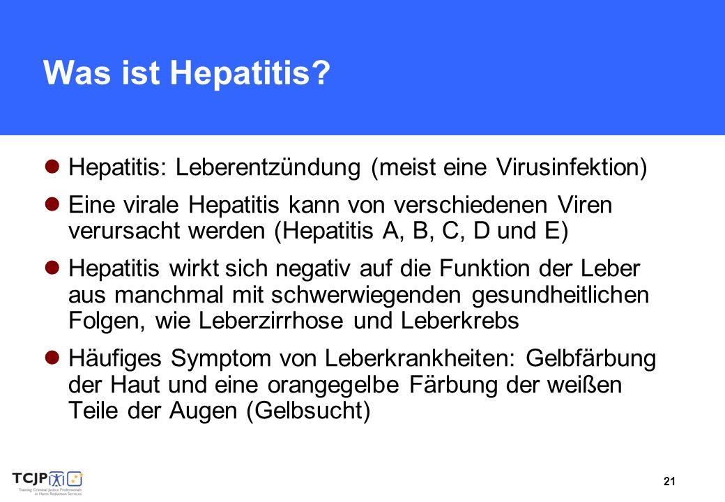 Was ist Hepatitis Hepatitis: Leberentzündung (meist eine Virusinfektion)