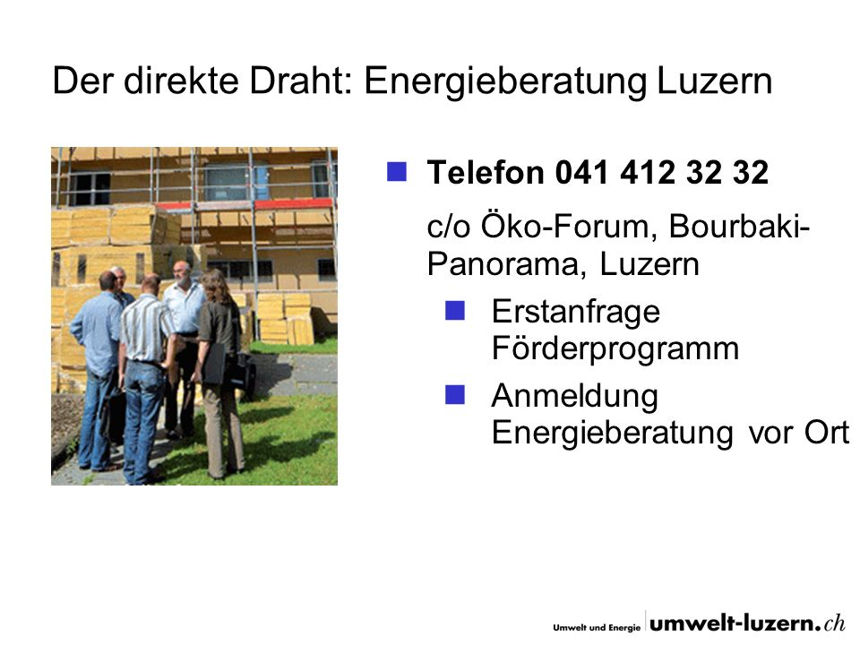 Der direkte Draht: Energieberatung Luzern