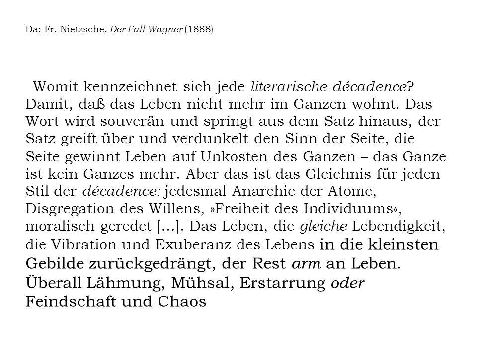 Da: Fr. Nietzsche, Der Fall Wagner (1888)