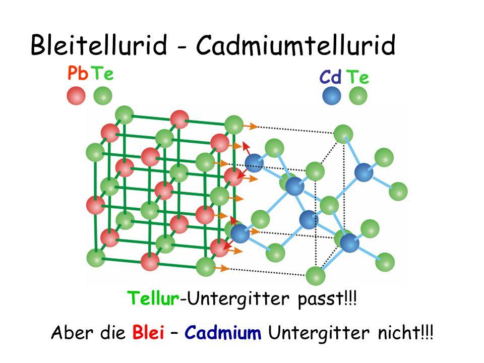 Bleitellurid - Cadmiumtellurid