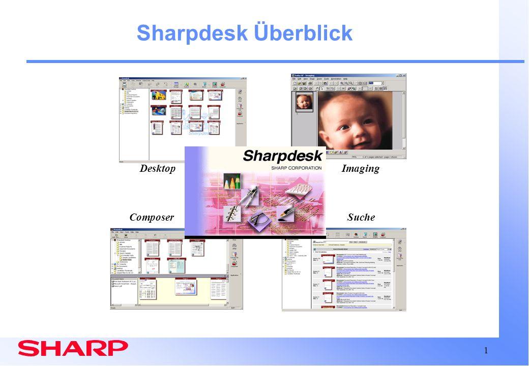 Sharpdesk Überblick Desktop Composer Suche Imaging
