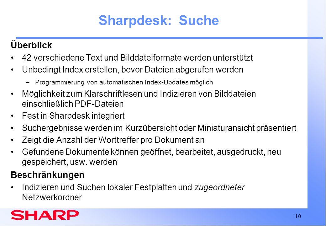 Sharpdesk: Suche Überblick Beschränkungen
