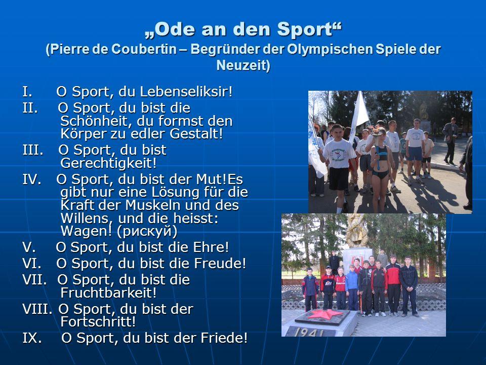 """""""Ode an den Sport (Pierre de Coubertin – Begründer der Olympischen Spiele der Neuzeit)"""