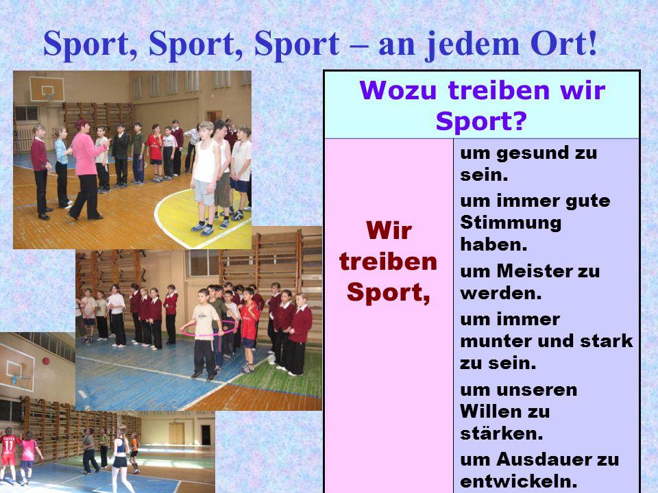 Sport, Sport, Sport – an jedem Ort!