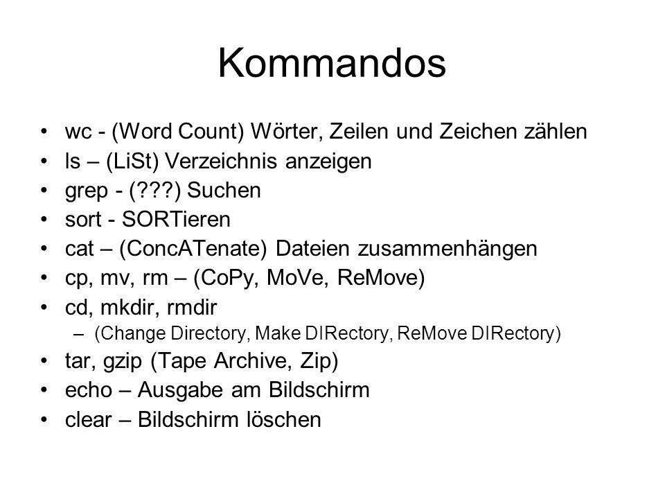 Kommandos wc - (Word Count) Wörter, Zeilen und Zeichen zählen