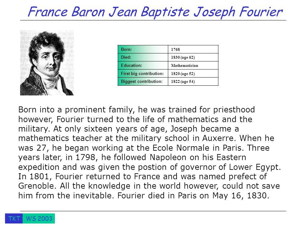 France Baron Jean Baptiste Joseph Fourier