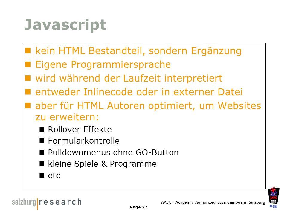 Javascript kein HTML Bestandteil, sondern Ergänzung