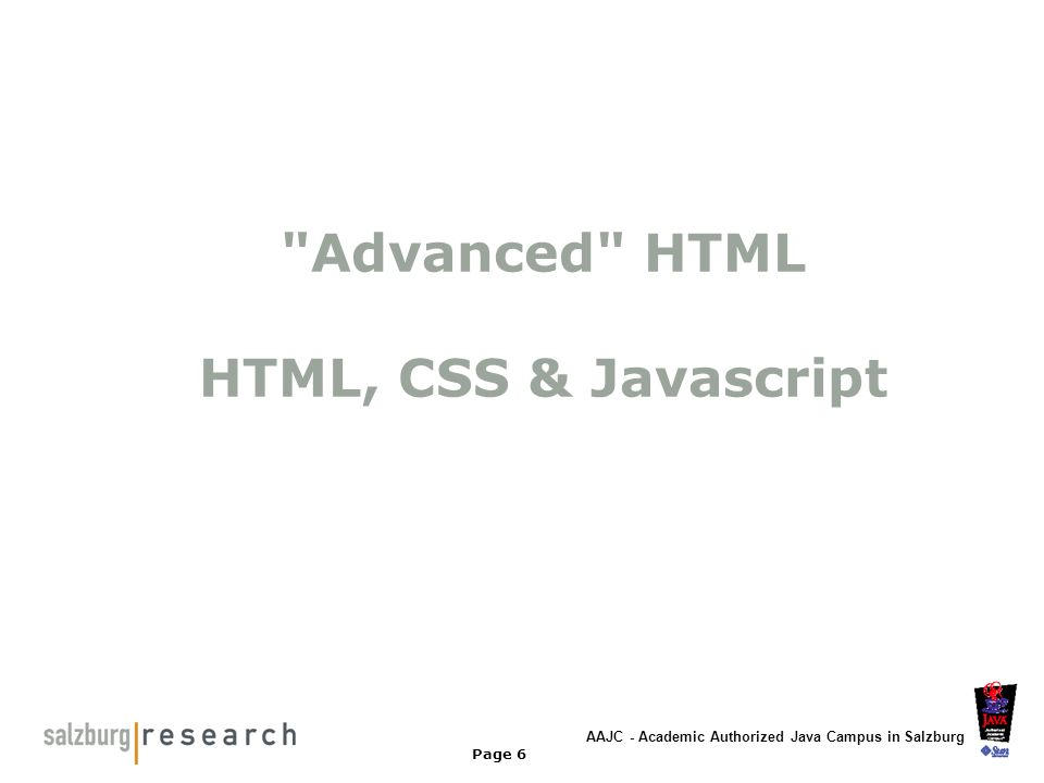 Advanced HTML HTML, CSS & Javascript